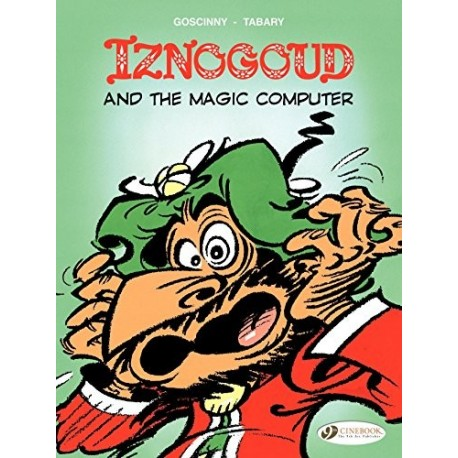 IZNOGOUD 04 - Iznogoud and the Magic Computer